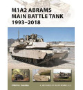 M1A2 Abrams Main Battle Tank 1993-2018