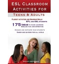 ESL Classroom Activities for Teens and Adults
