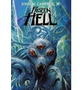 Frozen Hell: The Book That Inspired The Thing