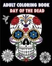 Adult Coloring Book Day of the Dead