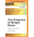 The Empress of Bright Moon