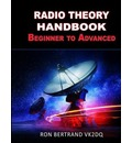 Radio Theory Handbook. Beginner to Advanced.