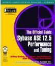 Sybase ASE 12.5 Performance and Tuning