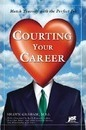 Courting Your Career