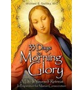 33 Days to Morning Glory