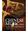 Chinese Music and Musical Instruments