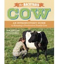 The Backyard Cow