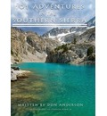 101 Adventures in the Southern Sierra