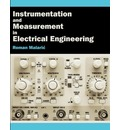 Instrumentation and Measurement in Electrical Engineering - Roman Malaric