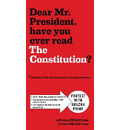 Send this to the White House: The Constitution of the United States and The Declaration of Independence