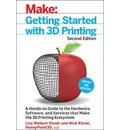 Getting Started with 3D Printing 2e