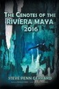 The Cenotes of the Riviera Maya