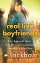 Real Live Boyfriends: a Ruby Oliver Novel 4