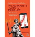 The Journalist's Guide to Media Law