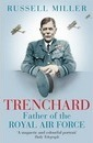 Trenchard: Father of the Royal Air Force