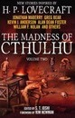 The Madness of Cthulhu - S. T. Joshi