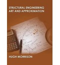 Structural Engineering Art and Appoximation