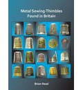 Metal Sewing-Thimbles Found in Britain