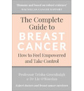 The Complete Guide to Breast Cancer
