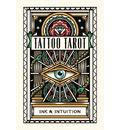 Tattoo Tarot: Ink & Intuition:Ink & Intuition