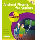 Android Phones for Seniors in easy steps