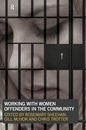 Working with Women Offenders in the Community - Rosemary Sheehan