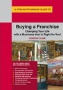 A Straightforward Guide To Buying A Franchise