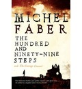 The Hundred and Ninety-Nine Steps: The Courage Consort - Michel Faber