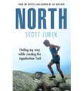 North: Finding My Way While Running the Appalachian Trail
