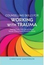 Counselling Skills for Working with Trauma