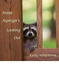 Inside Asperger's Looking Out