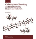 Carbohydrate Chemistry and Biochemistry