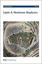 Lipids and Membrane Biophysics