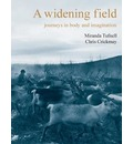 A Widening Field
