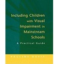 Including Children with Visual Impairment in Mainstream Schools