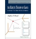 Kinetic Theory Of Gases, The: An Anthology Of Classic Papers With Historical Commentary