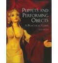 Puppets and Performing Objects