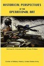 Historical Perspectives of the Operational Art - Cody R Phillips
