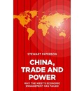 China, Trade and Power