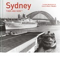 Sydney Then and Now