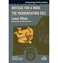 Hostage for a Hood / The Merriweather File