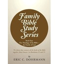 Family Bible Study Series - Eric C Dohrmann