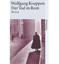 Der Tod in Rom - Wolfgang Koeppen