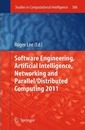 Software Engineering, Artificial Intelligence, Networking and Parallel/Distributed Computing 2011