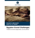 AEgypten Grand Challenges - Yousef A Abd Elrady
