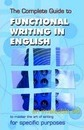 The Complete Guide to Functional Writing in English