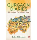 GURGAON DIARIES