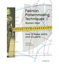 Fashion Patternmaking Techniques: 1