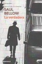 La verdadera / The Actual - Saul Bellow