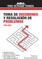 Toma de decisiones y resolucion de conflictos/ Decision making and problem solving strategies - John Adair